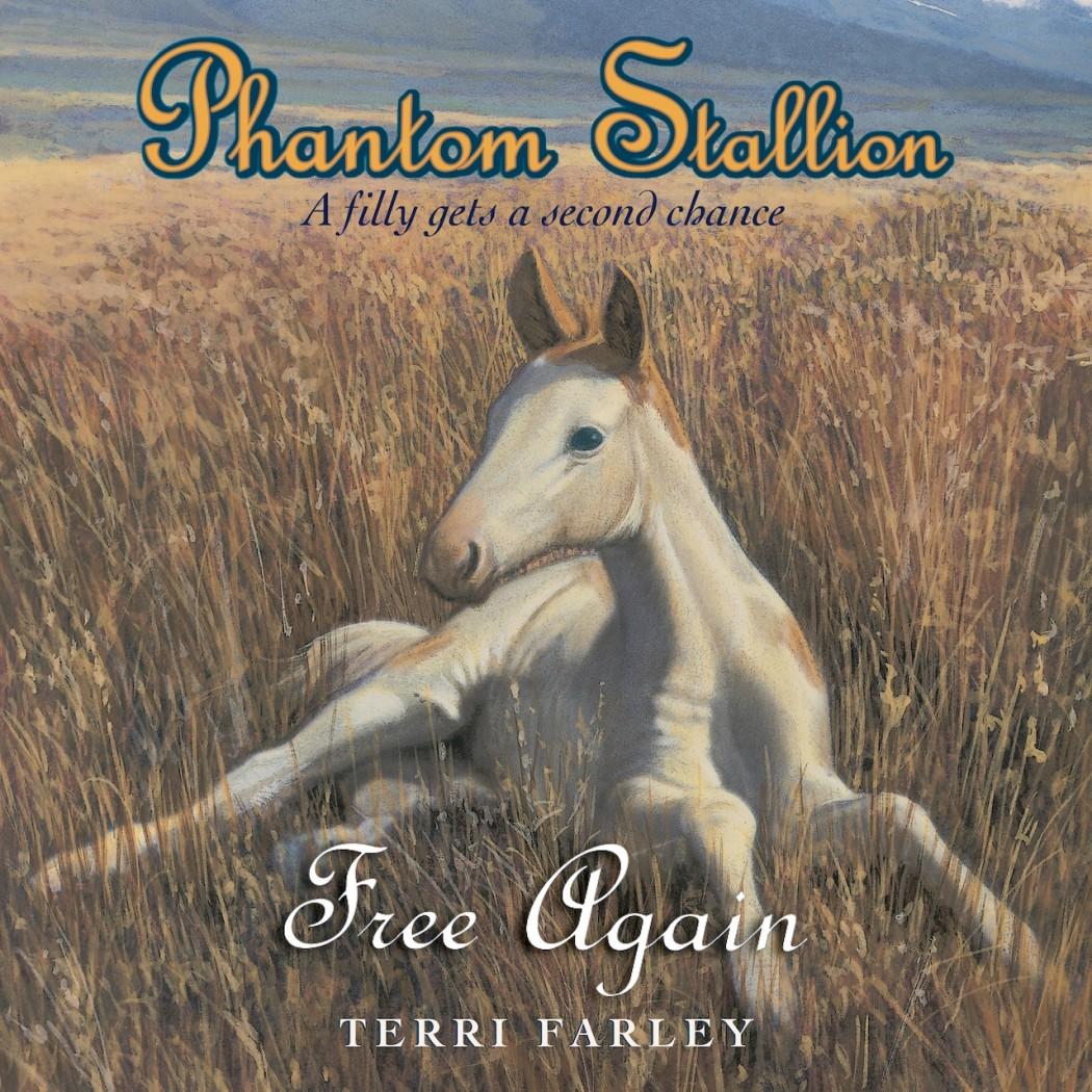 Phantom Stallion: Free Again