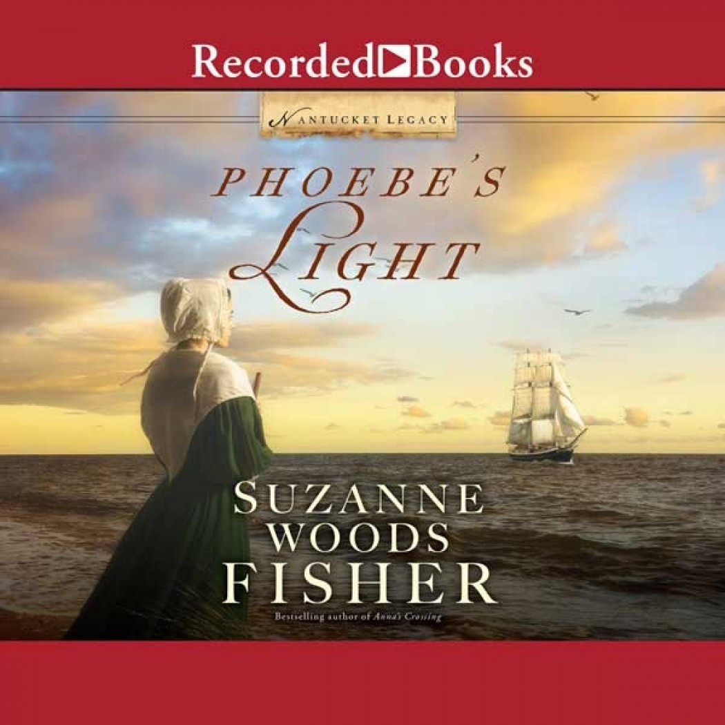 Phoebe's Light (Nantucket Legacy, Book #1)