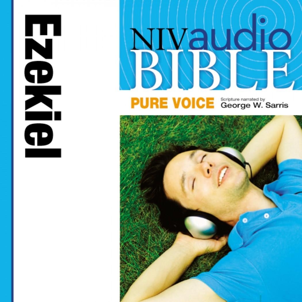 Pure Voice Audio Bible - New International Version, NIV (Narrated by George W. Sarris): (23) Ezekiel
