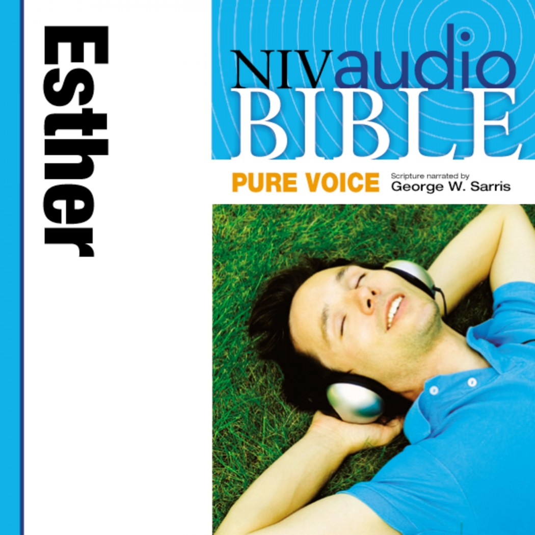 Pure Voice Audio Bible - New International Version, NIV (Narrated by George W. Sarris): (16) Esther