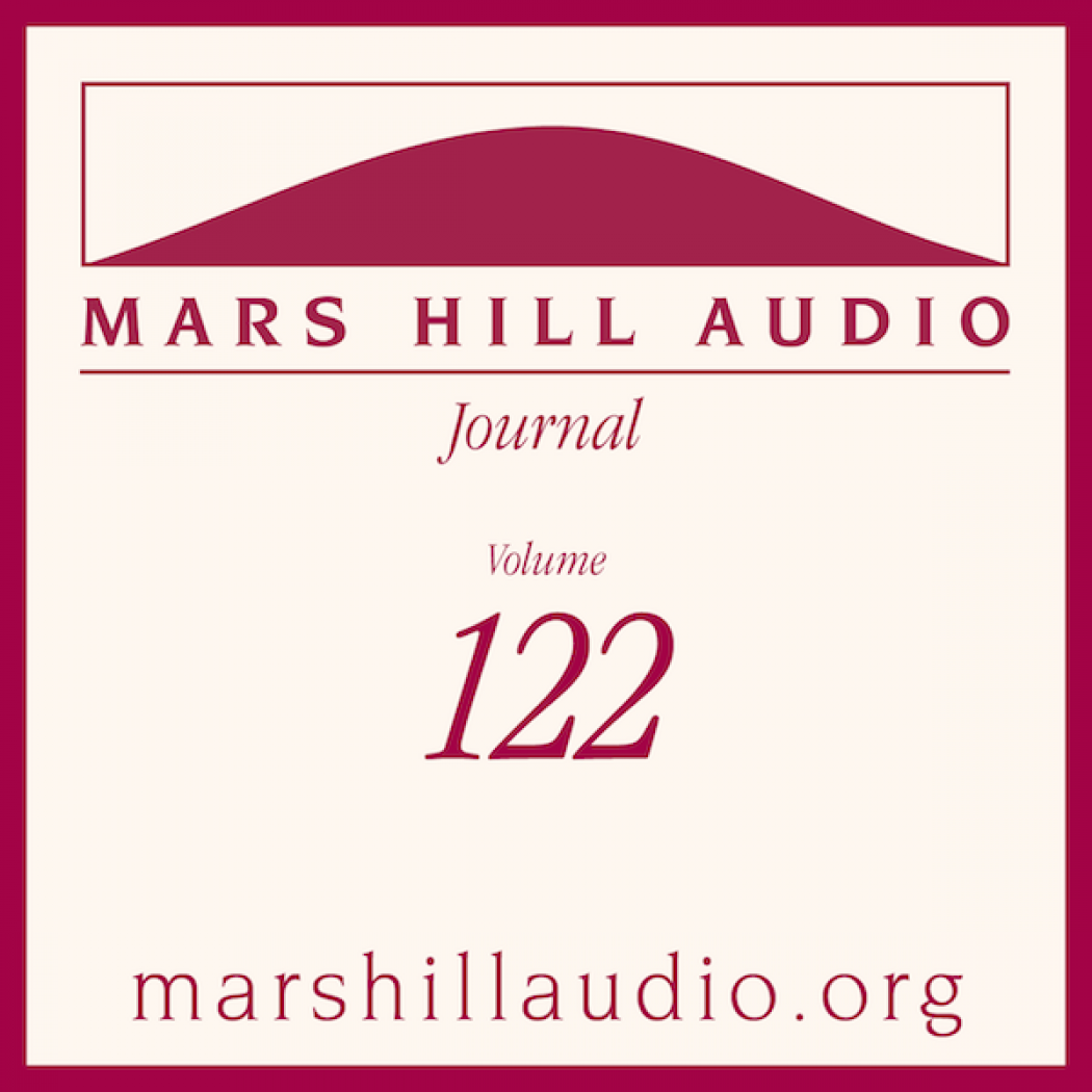 Mars Hill Audio Journal, Volume 122