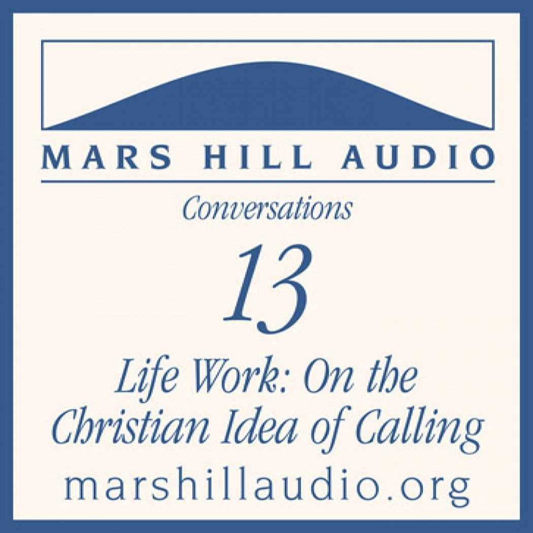 Life Work: On the Christian Idea of Calling