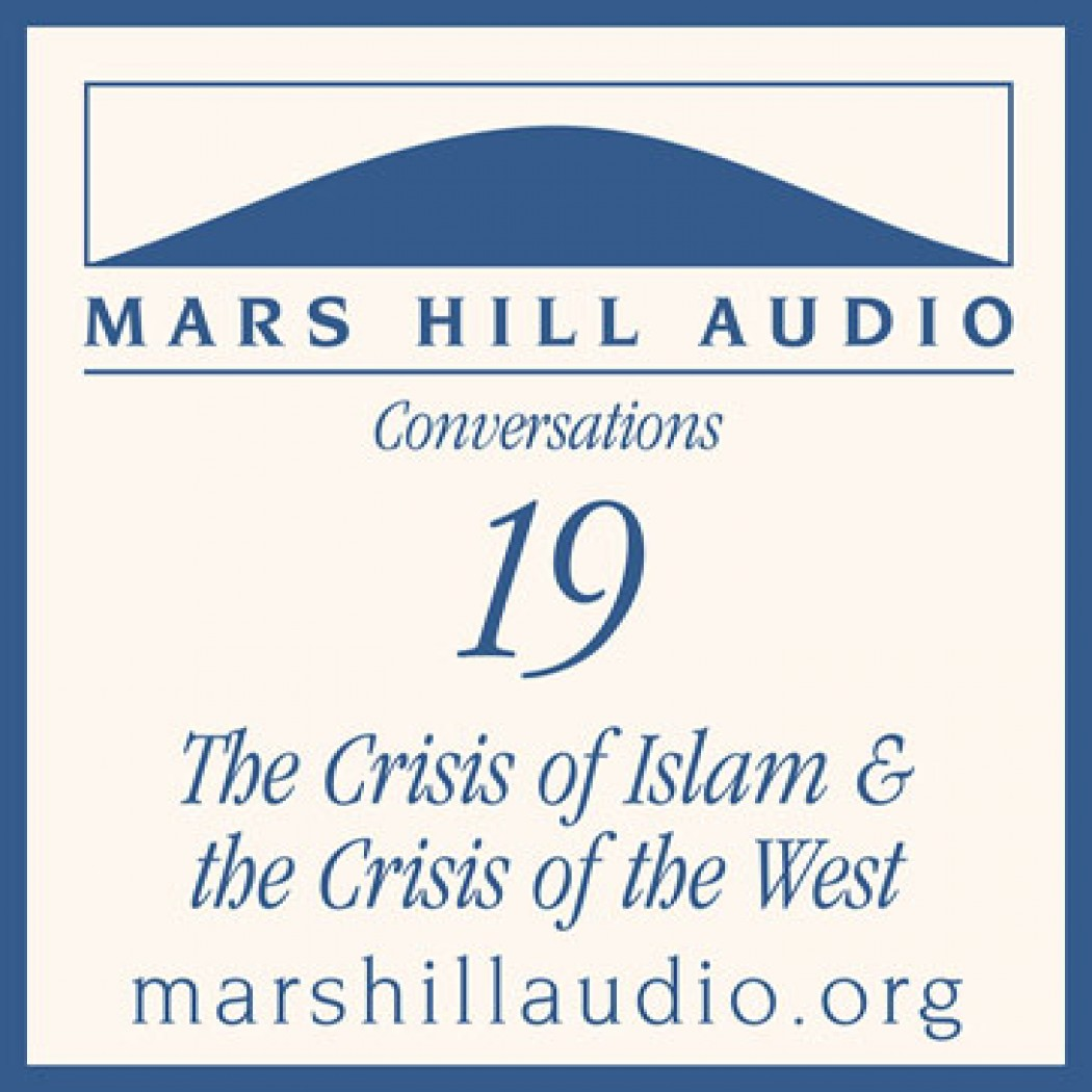 The Crisis of Islam and the Crisis of the West