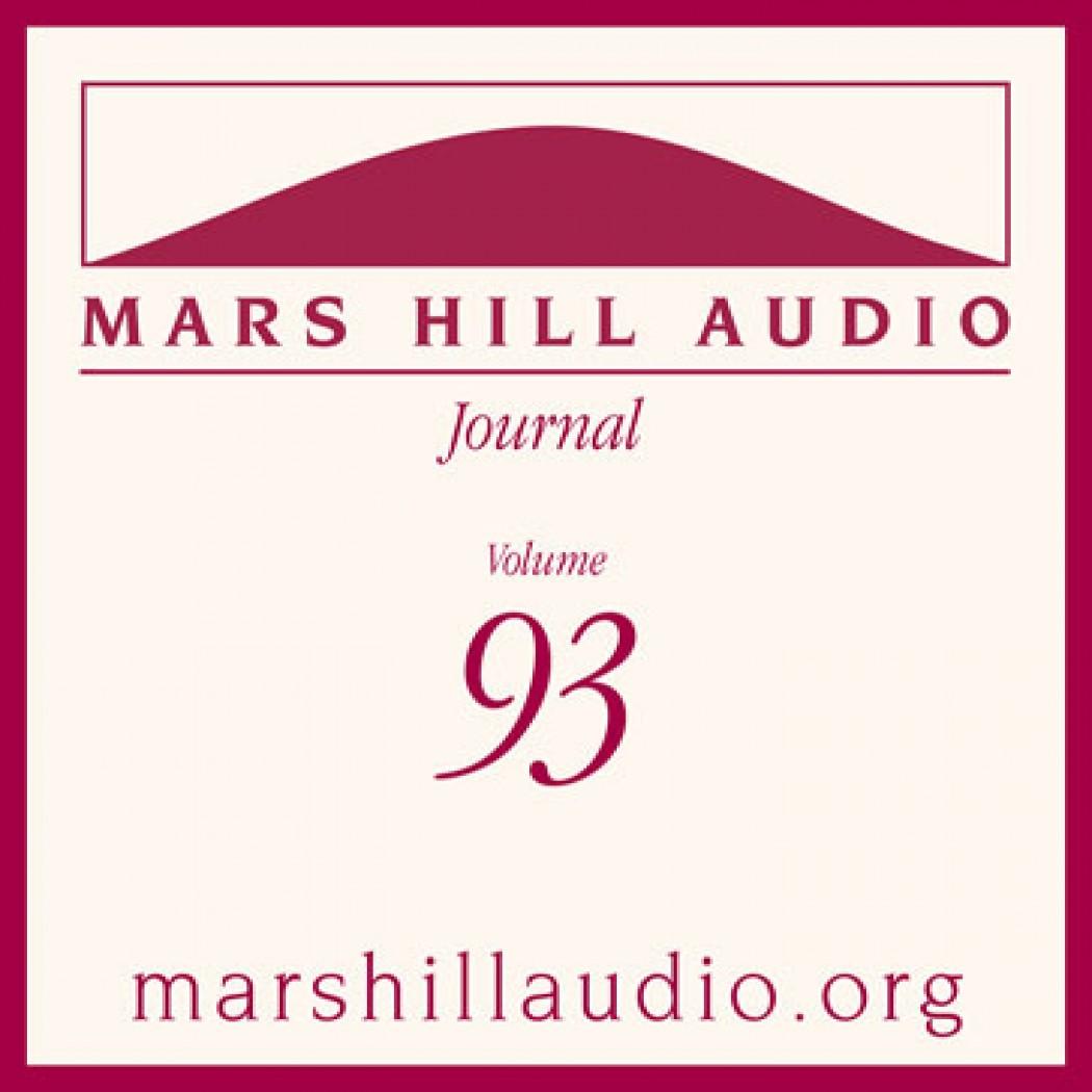 Mars Hill Audio Journal, Volume 93