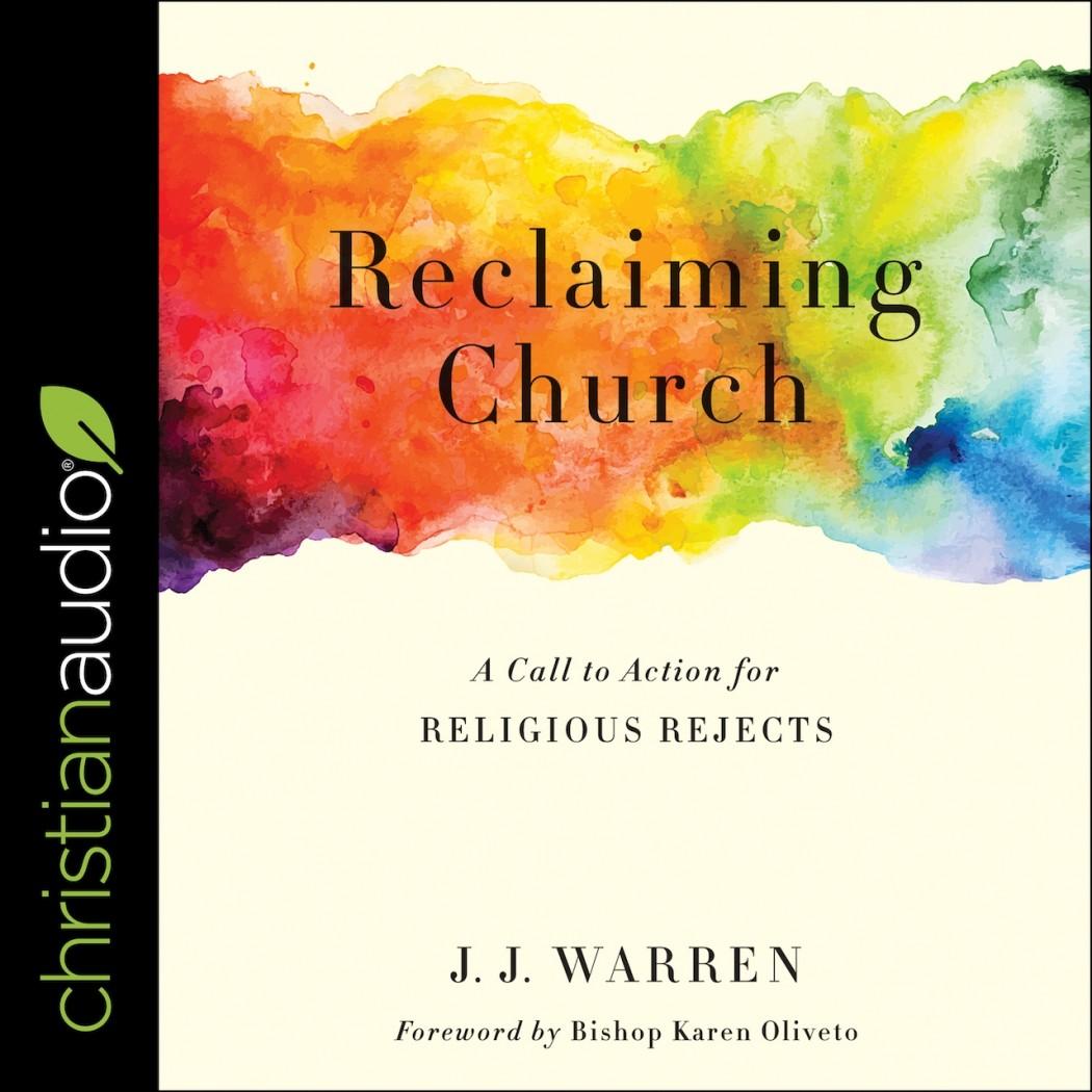 Reclaiming Church