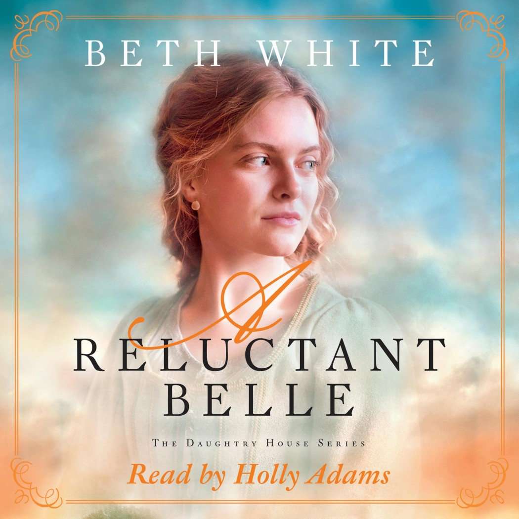 A Reluctant Belle (Daughtry House, Book #2)