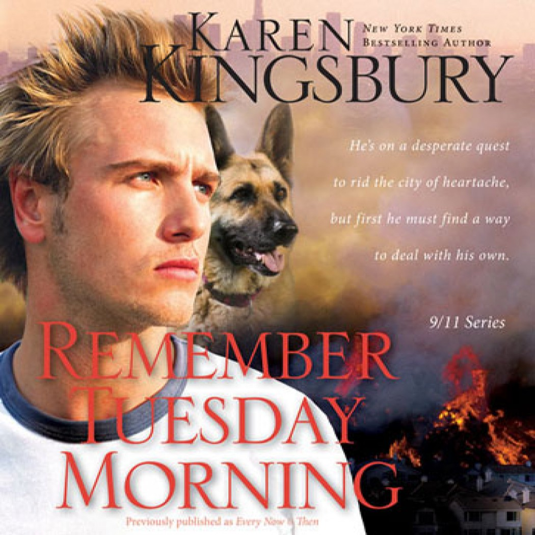 Remember Tuesday Morning (9/11 Series, Book #3)