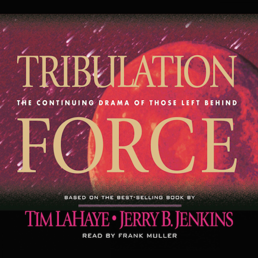 Tribulation Force (Left Behind Series, Book #2)