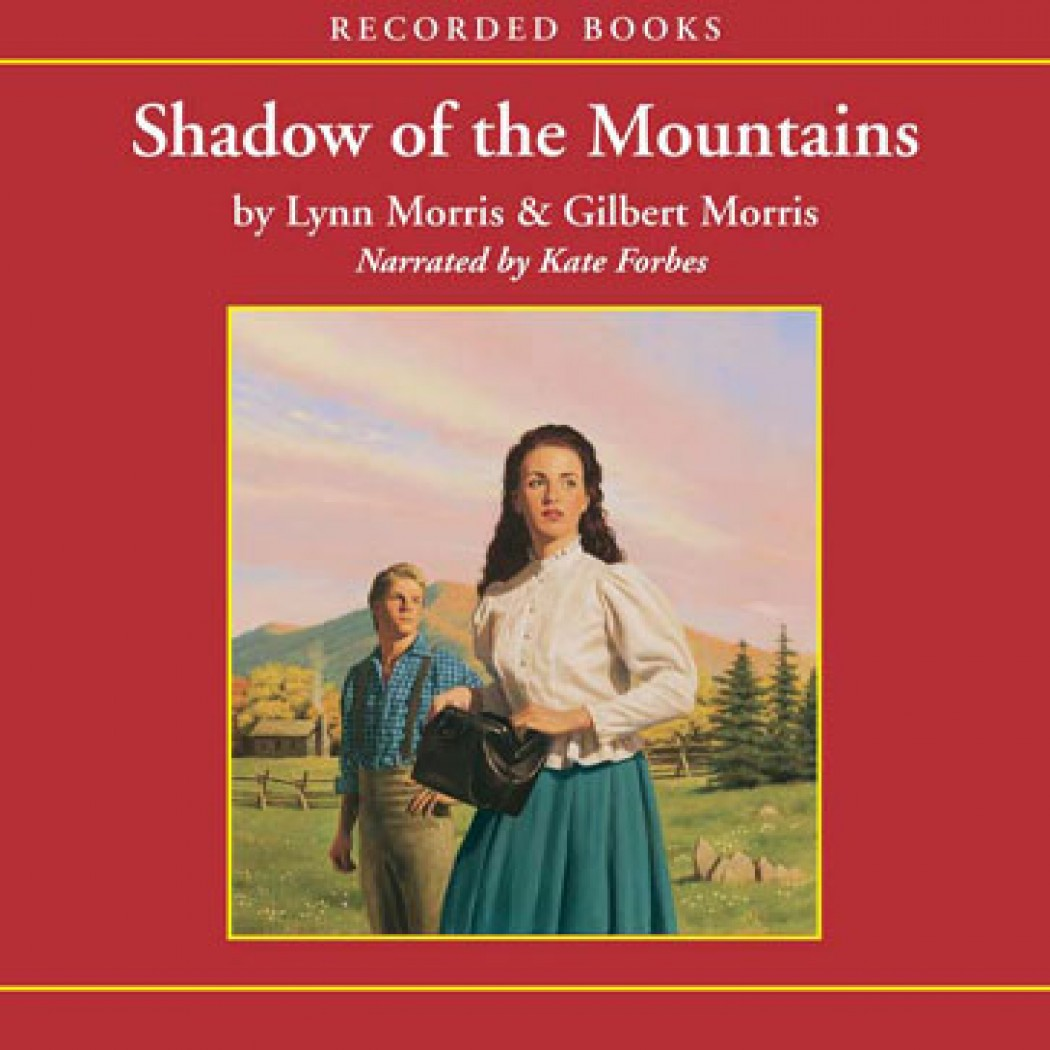 Shadow of the Mountains (Cheney Duvall M.D. Series, Book #2)