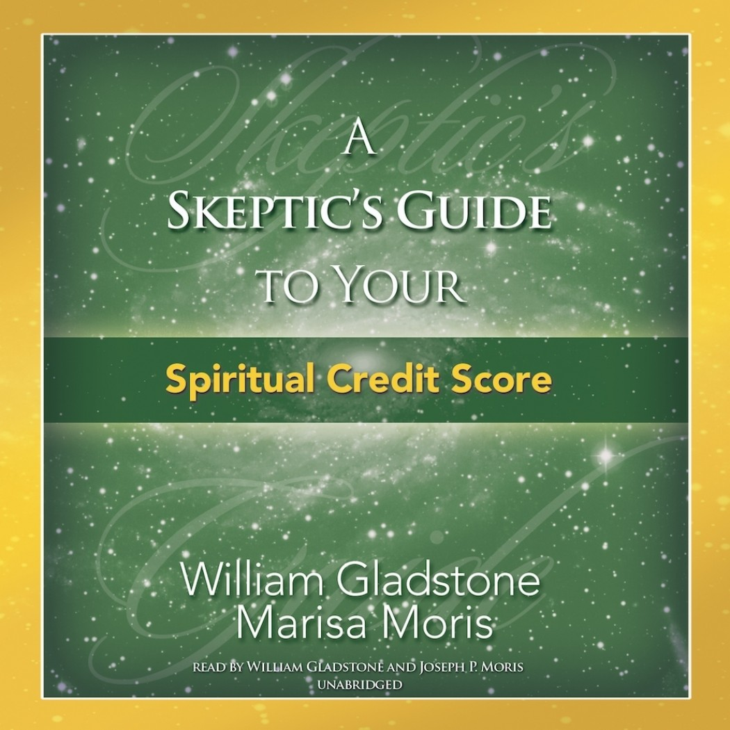 The Skeptic's Guide to Your Spiritual Credit Score