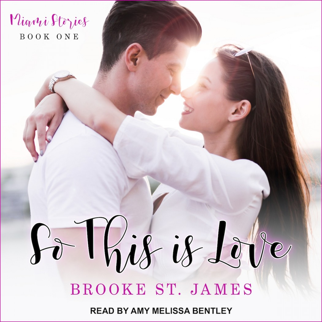 So This Is Love (Miami Stories, Book #1)