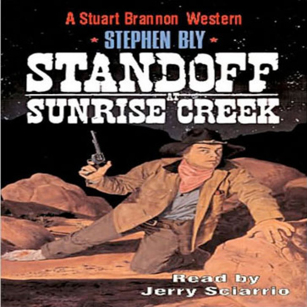 Standoff at Sunrise Creek (The Legend of Stuart Brannon Series, Book #4)
