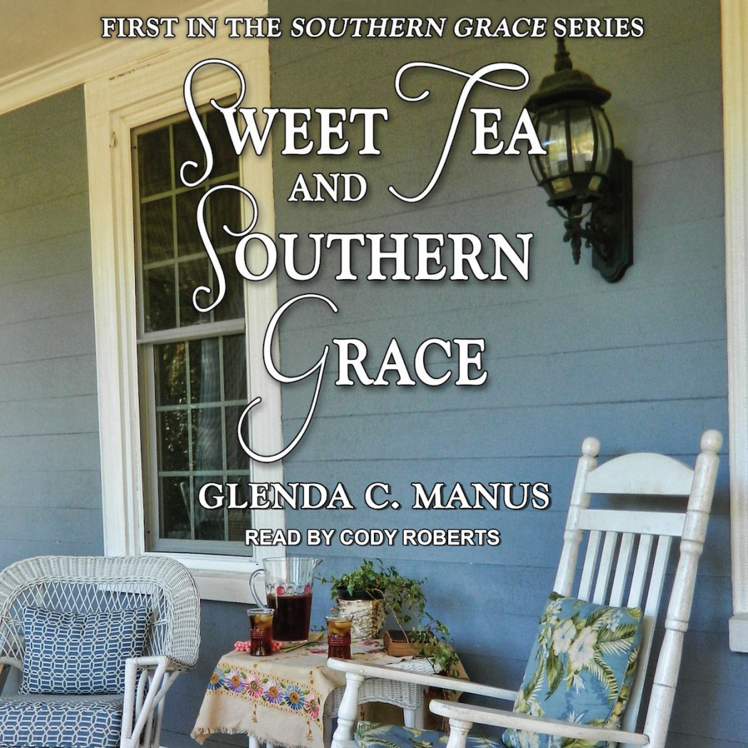 Sweet Tea and Southern Grace (Southern Grace, Book #1)