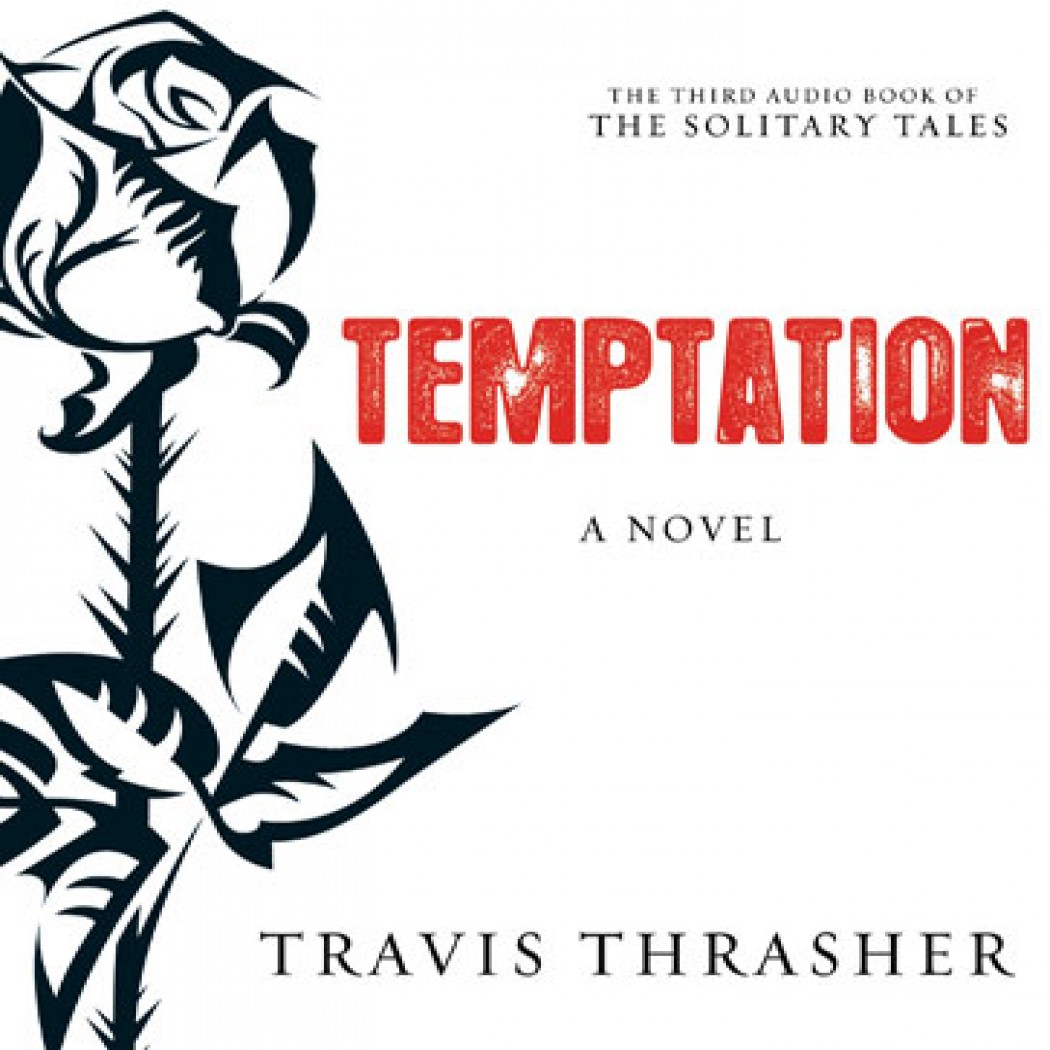 Temptation (Solitary Tales Series, Book #3)