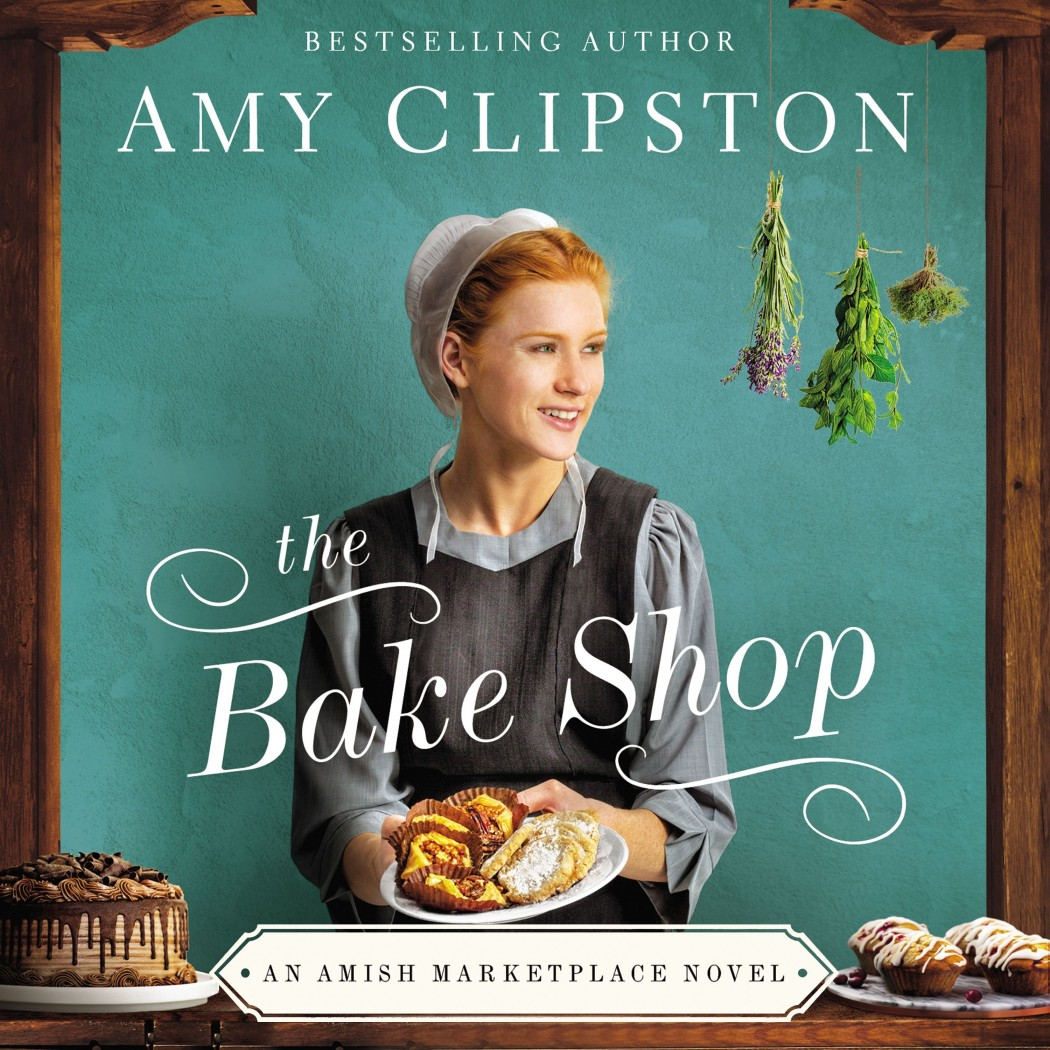 The Bake Shop (An Amish Marketplace Novel, Book #1)