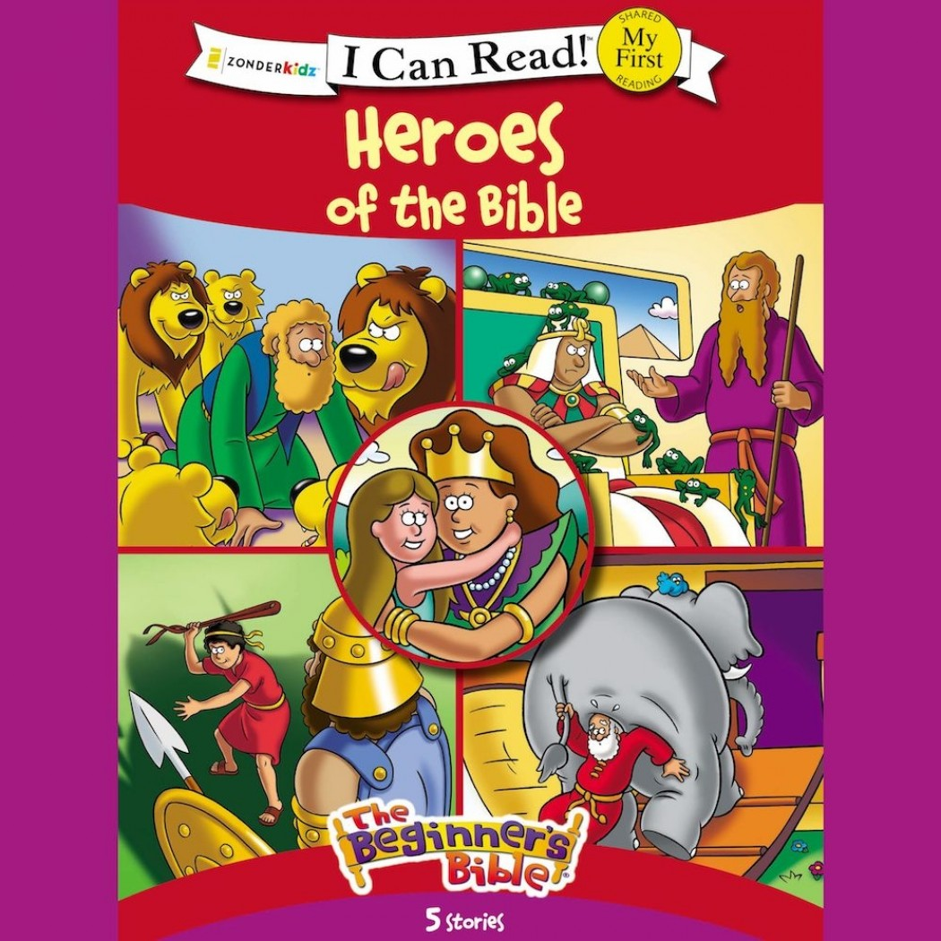 The Beginner's Bible Heroes of the Bible (I Can Read! / The Beginner's Bible)