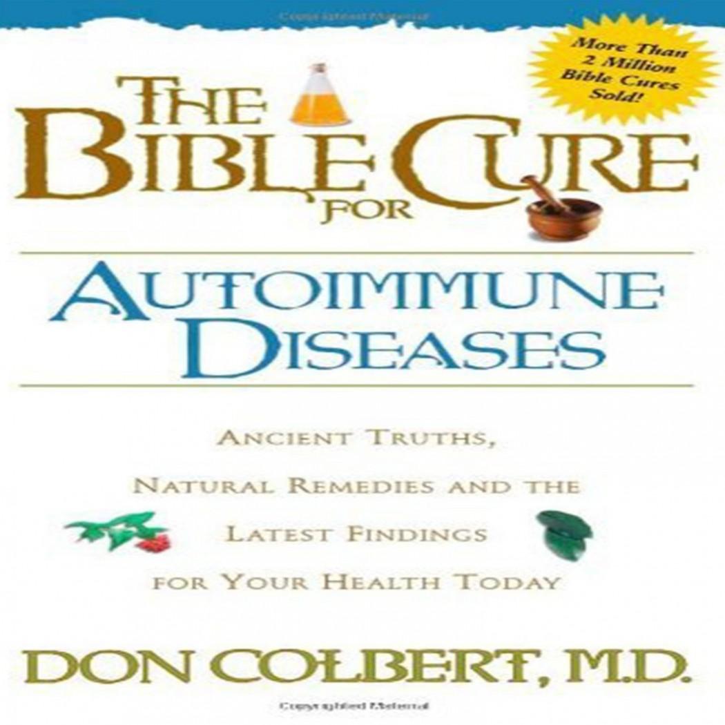 The Bible Cure for Autoimmune Diseases (Bible Cure)