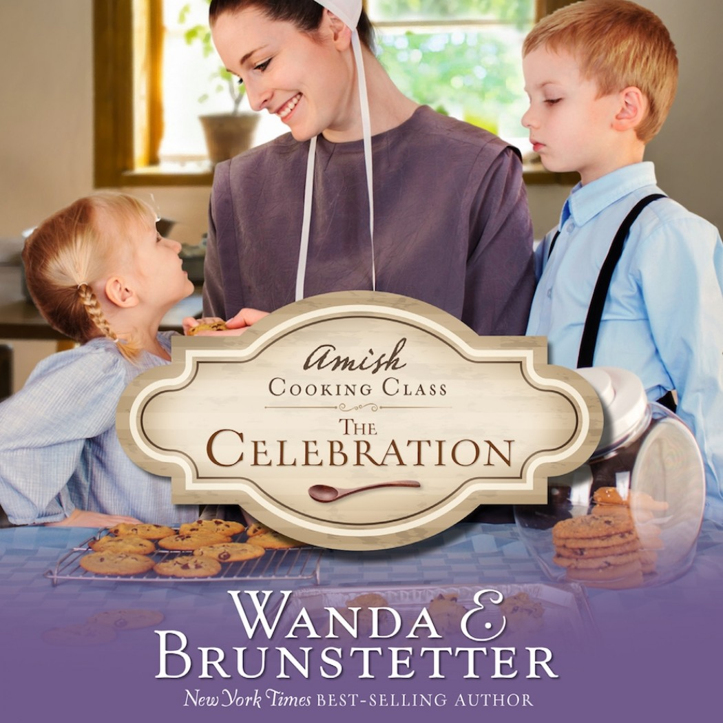 The Celebration (The Amish Cooking Class, Book #3)