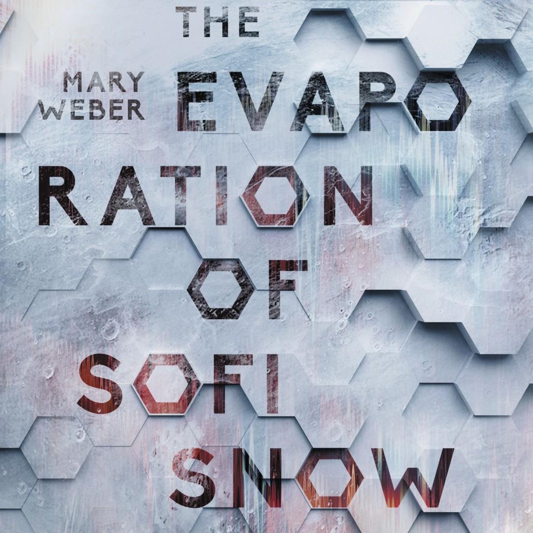 The Evaporation of Sofi Snow (Sofi Snow, Book #1)