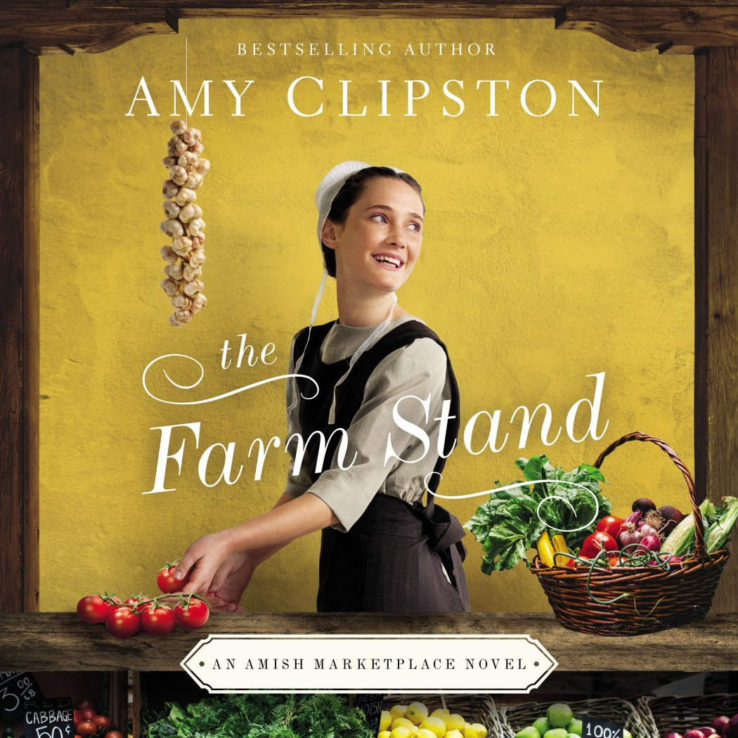 The Farm Stand (An Amish Marketplace Novel, Book #2)