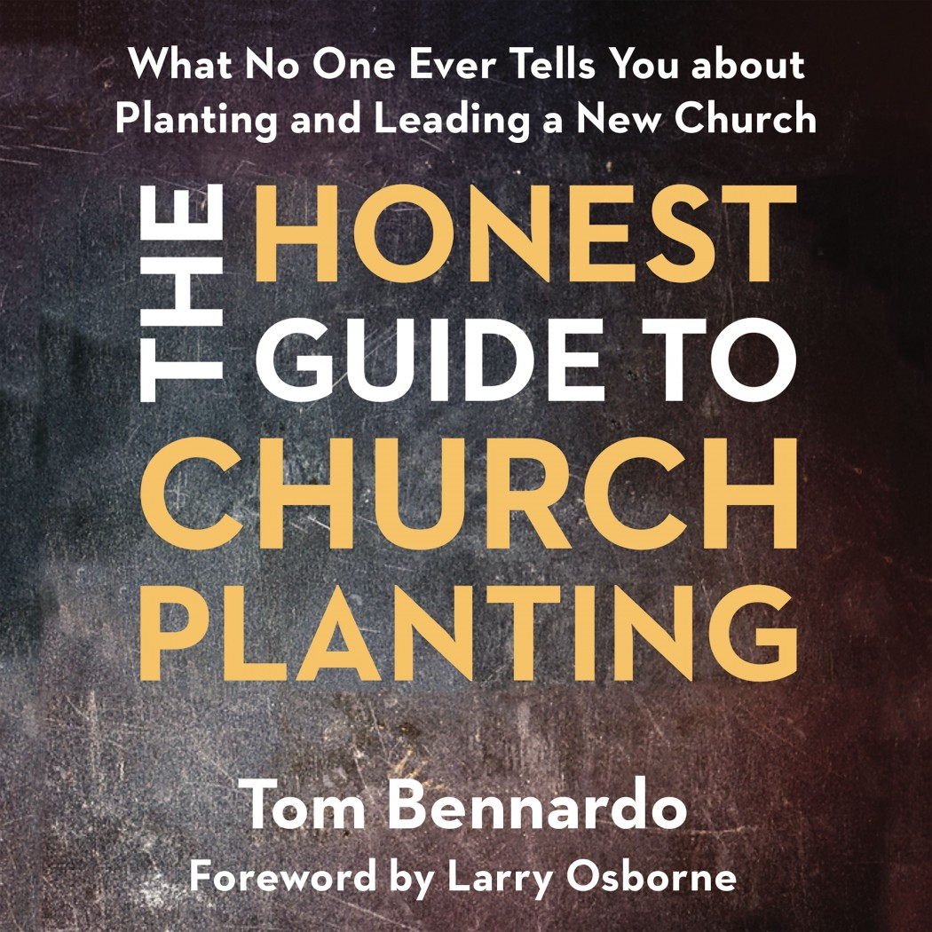 The Honest Guide to Church Planting