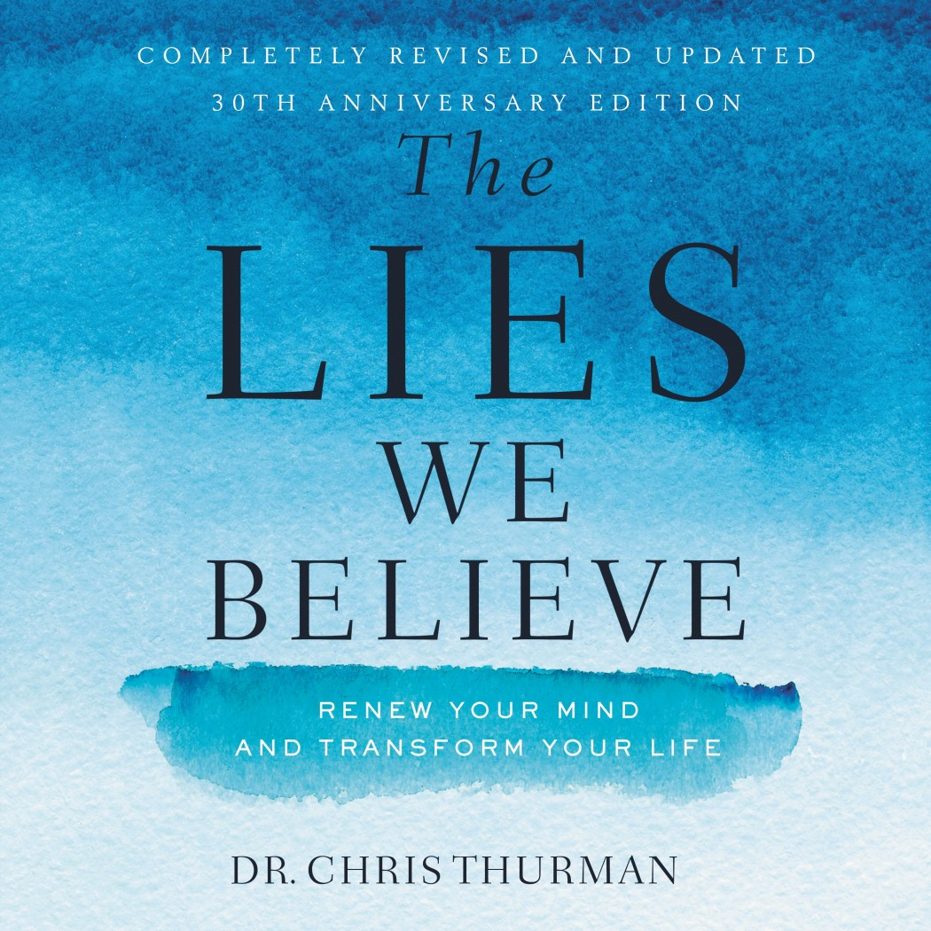 The Lies We Believe
