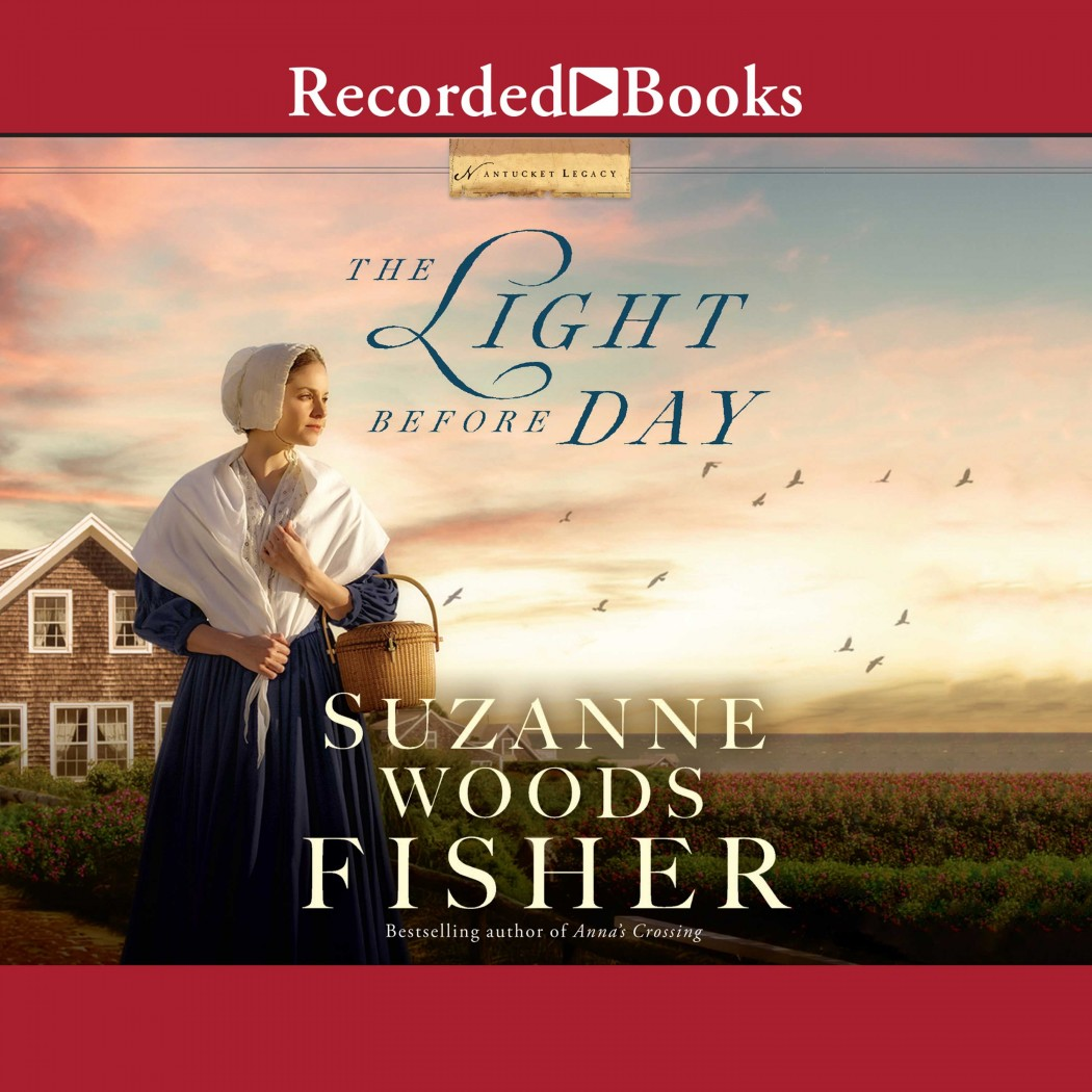 The Light Before Day (Nantucket Legacy, Book #3)