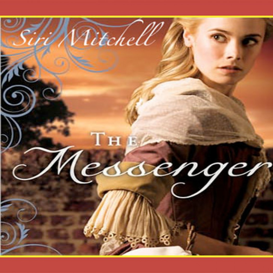 The Messenger By Siri Mitchell Audiobook Download border=