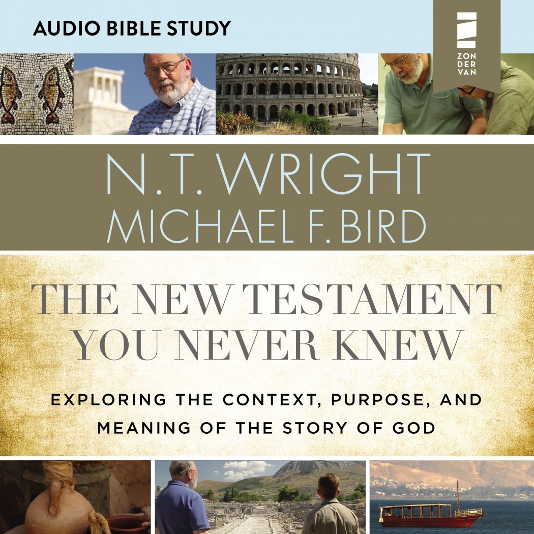 The New Testament You Never Knew: Audio Bible Studies