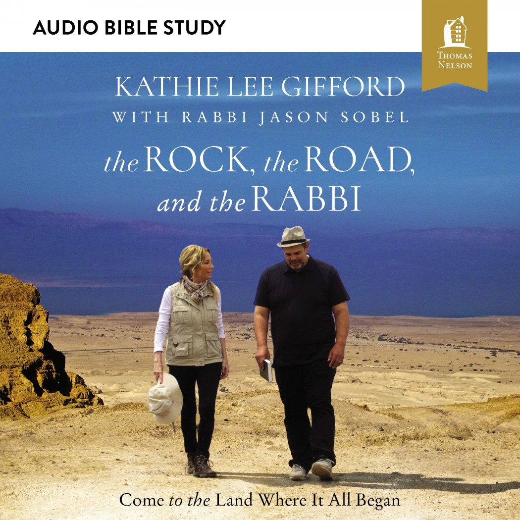 The Rock, the Road, and the Rabbi (Audio Bible Studies)