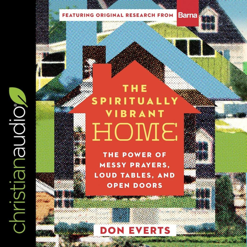 The Spiritually Vibrant Home