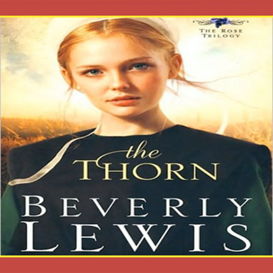 The Thorn (The Rose Trilogy, Book #1)