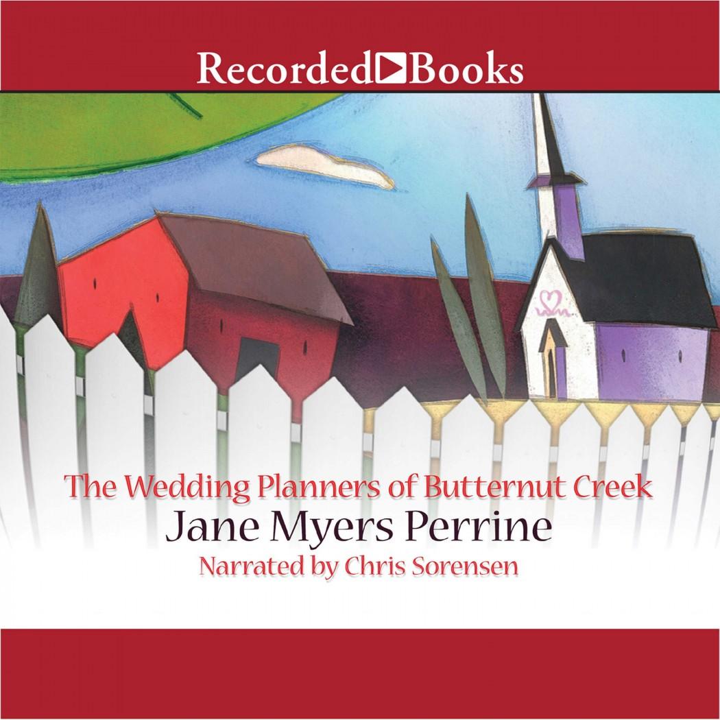 The Wedding Planners of Butternut Creek (Butternut Creek, Book #3)
