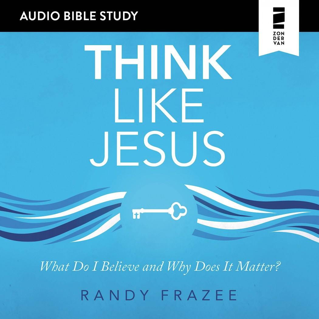 Think Like Jesus (Audio Bible Studies)