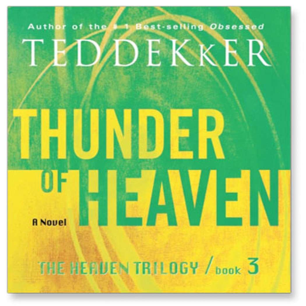 Thunder of Heaven (The Heaven Trilogy Series, Book #3)