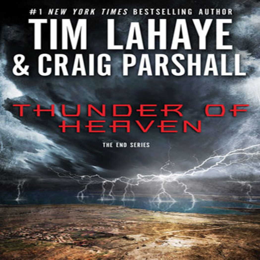Thunder of Heaven (The End Series, Book #2)