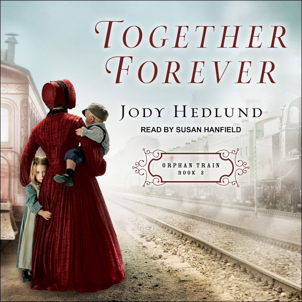 Together Forever (Orphan Train, Book #2)