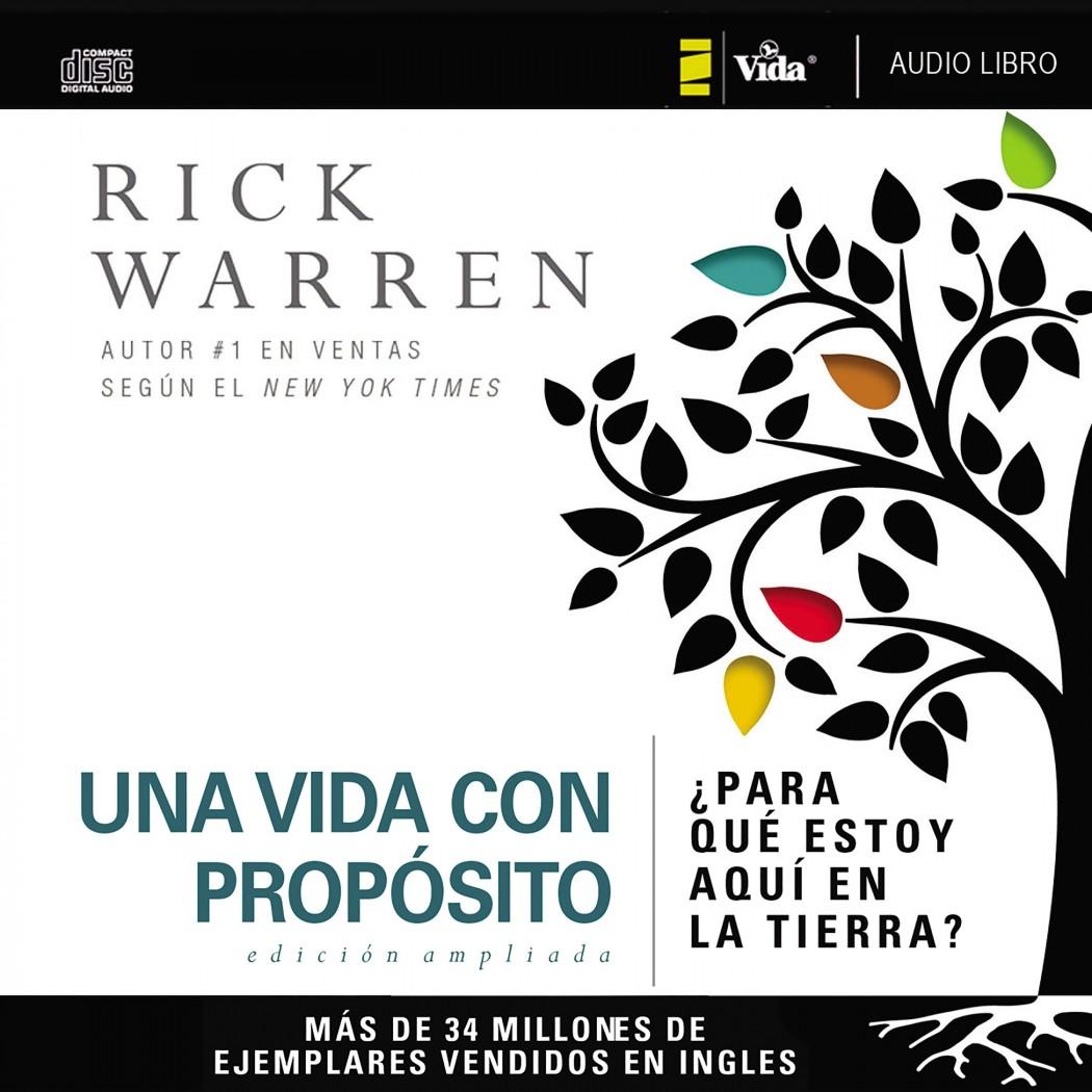 The Purpose Driven Life (Spanish Edition)