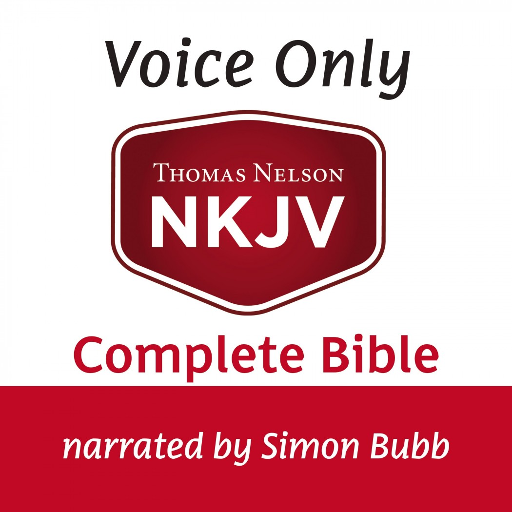 Voice Only Audio Bible - New King James Version, NKJV (Narrated by Simon Bubb): Complete Bible