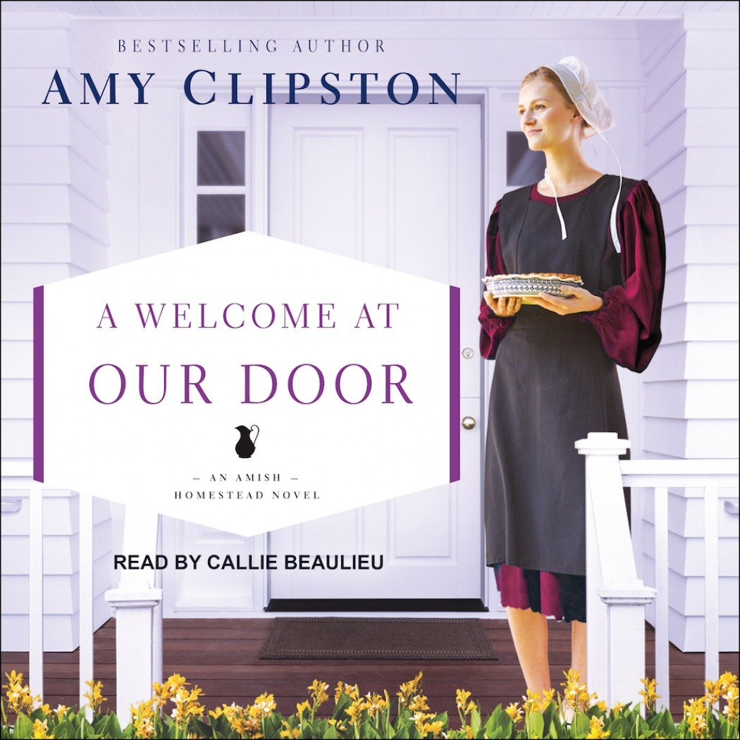 A Welcome at Our Door (Amish Homestead, Book #4)
