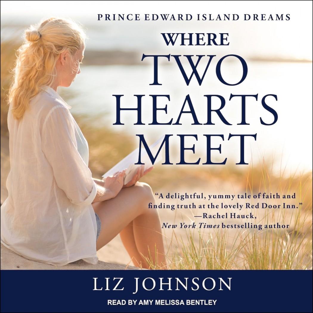 Where Two Hearts Meet (Prince Edward Island Dreams, Book #2)