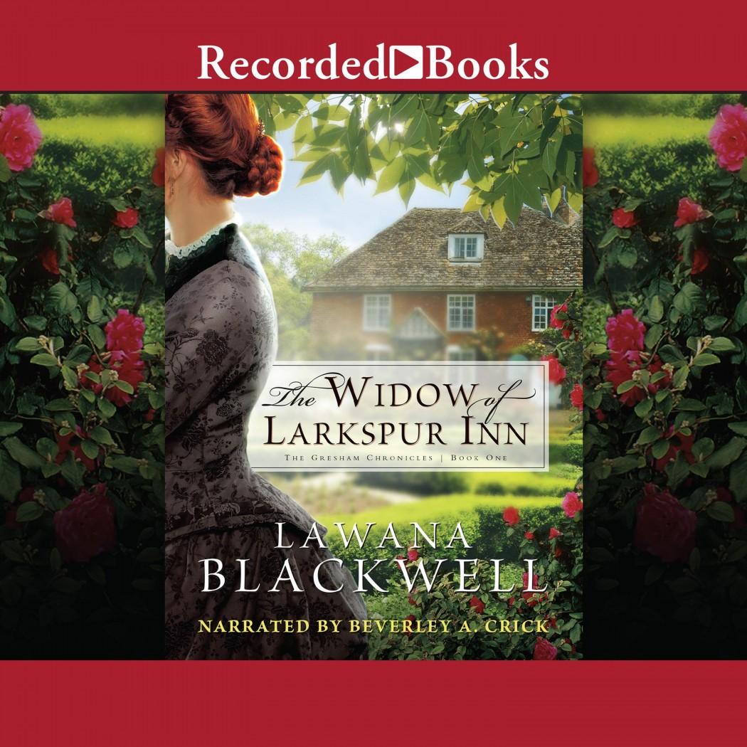 Widow of Larkspur Inn (Gresham Chronicles, Book #1)
