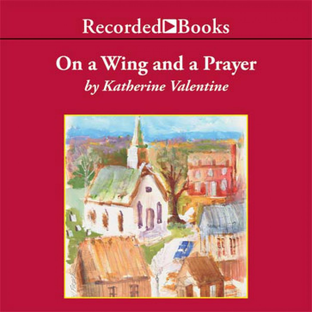 On a Wing and a Prayer (Dorsetville Series, Book #4)