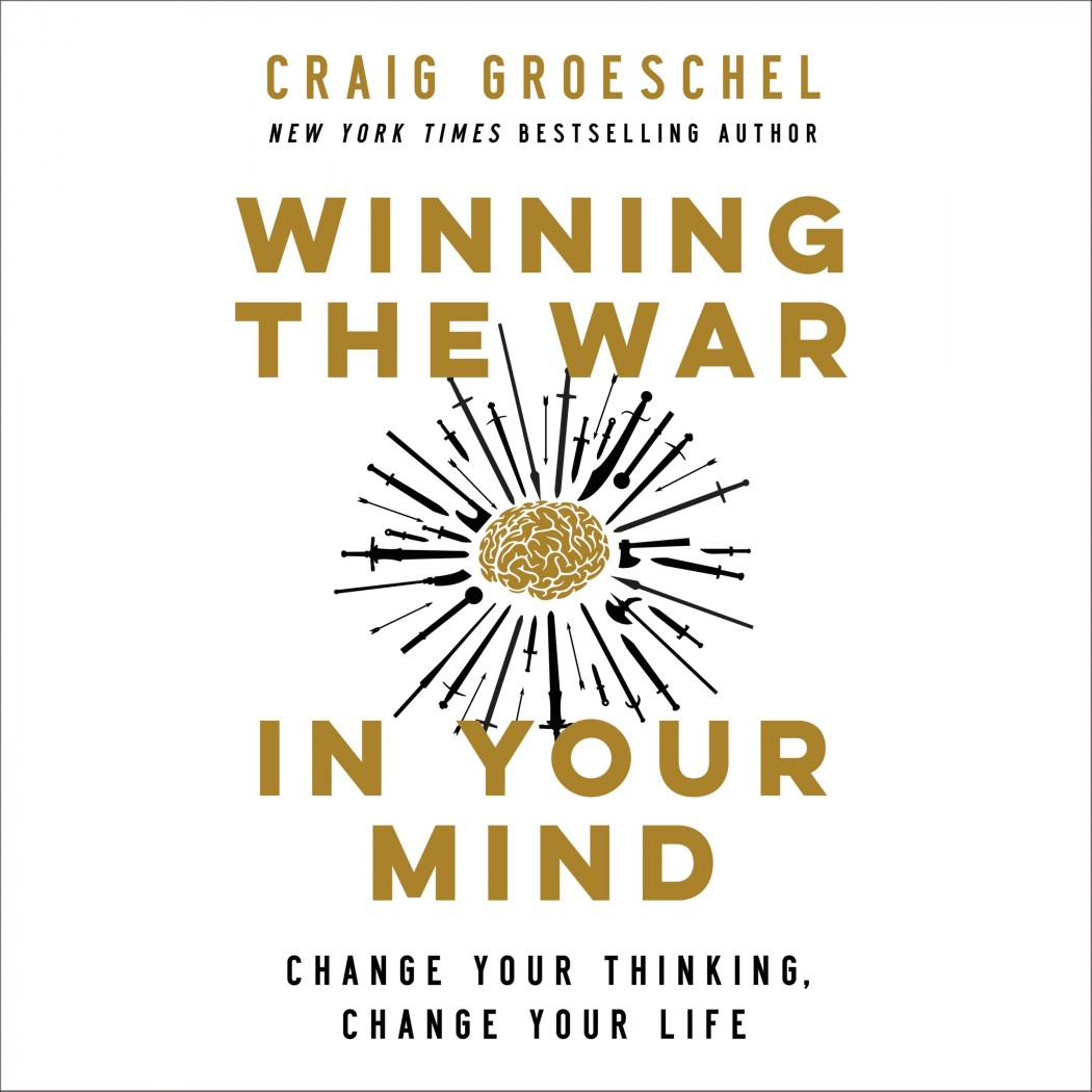 Winning the War in Your Mind