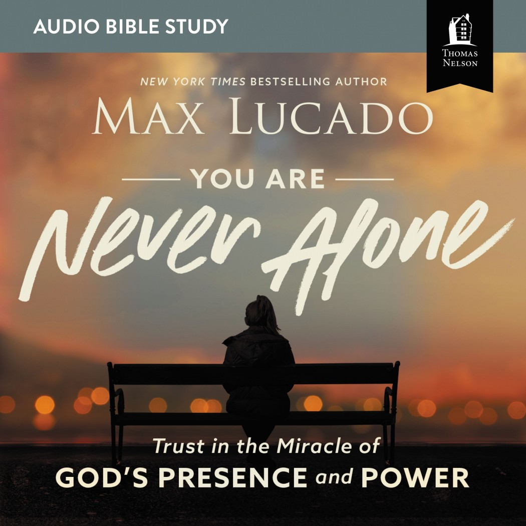 You Are Never Alone (Audio Bible Studies)
