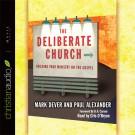 The Deliberate Church