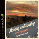 Morning and Evening