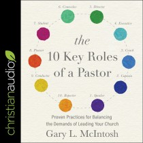 The 10 Key Roles of a Pastor