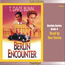 The Berlin Encounter (Rendezvous With Destiny Series, Book #4)