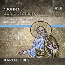 1, 2, and 3 John: Audio Lectures 1 John 1-5